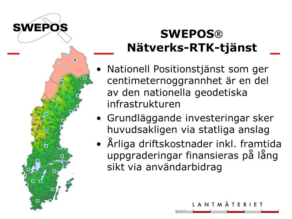 Nationell Positionstjänst som ger centimeternoggrannhet är en del av den nationella geodetiska infrastrukturen Grundläggande investeringar sker huvudsakligen via statliga anslag Årliga driftskostnader inkl.
