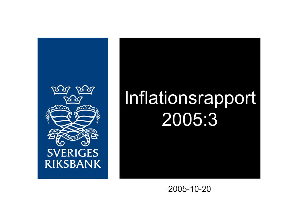 Inflationsrapport 2005:3 2005-10-20