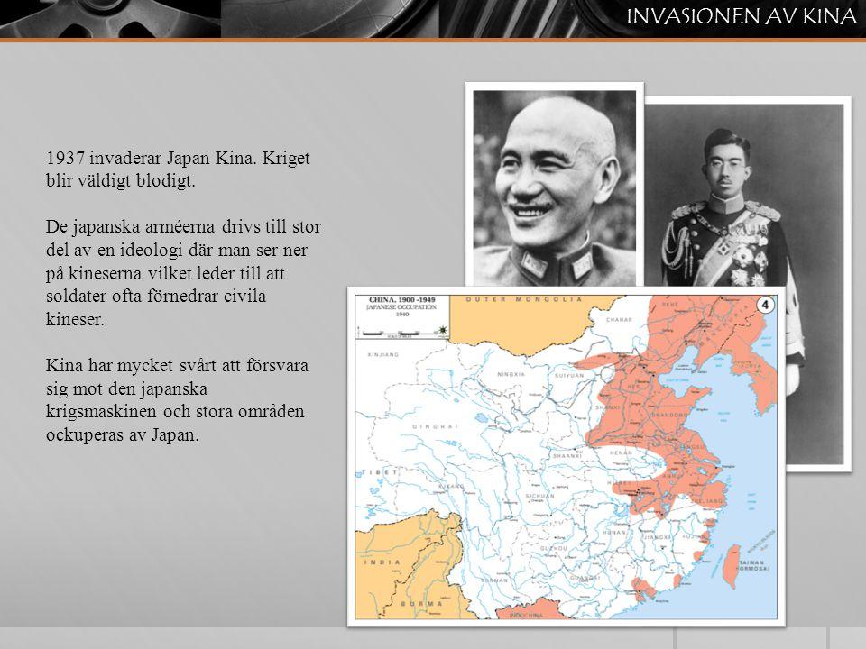 1937 invaderar Japan Kina. Kriget blir väldigt blodigt. De japanska arméerna drivs till stor del av en ideologi där man ser ner på kineserna vilket le