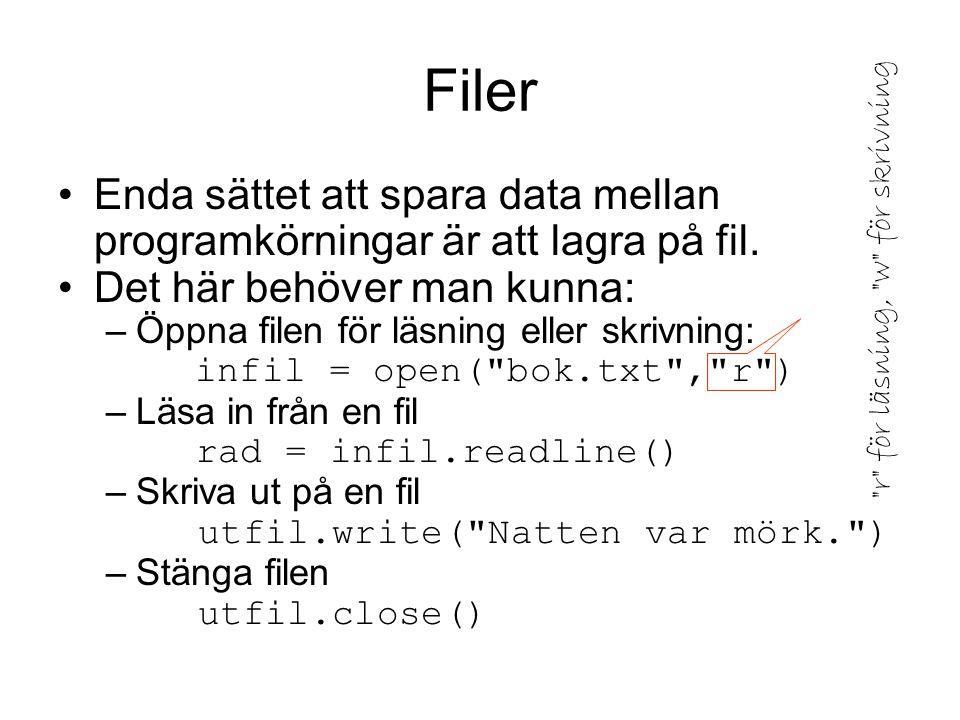 Fråga: Kan samma program både läsa från fil och skriva på fil?