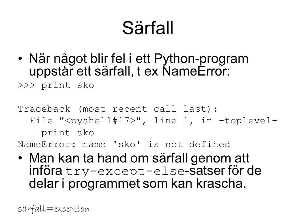 Uppgift: Vilka fel har du fått när du kört Pythonprogram?