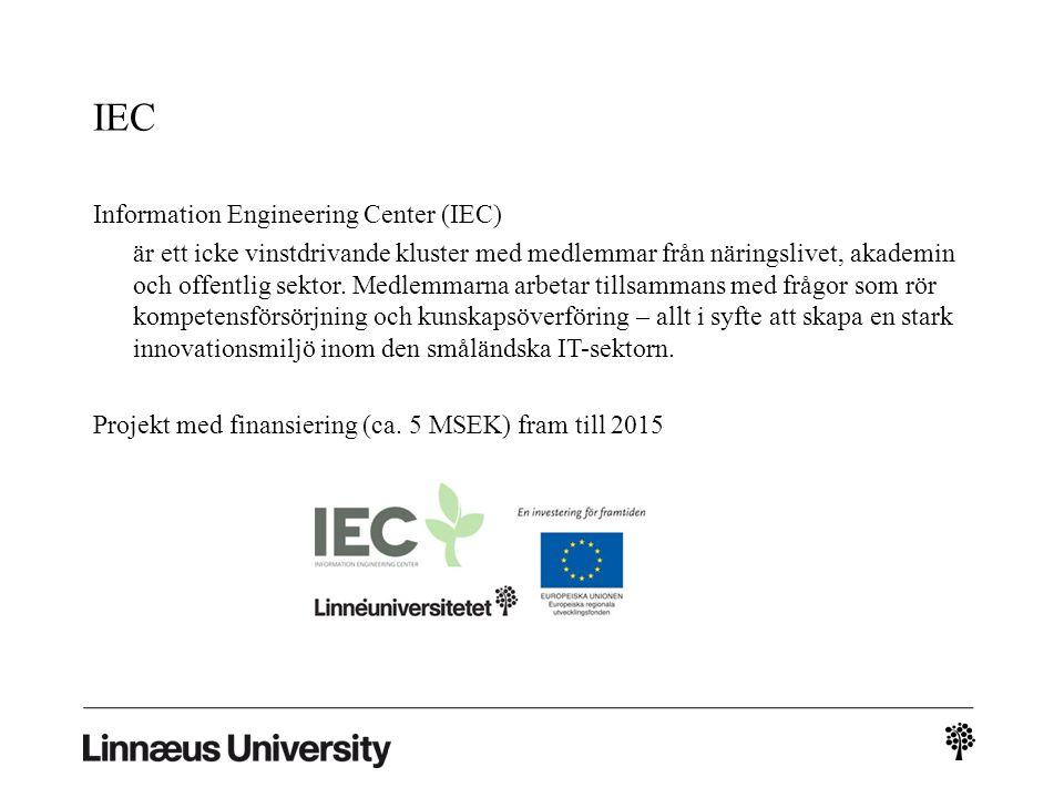 IEC Information Engineering Center (IEC) är ett icke vinstdrivande kluster med medlemmar från näringslivet, akademin och offentlig sektor.