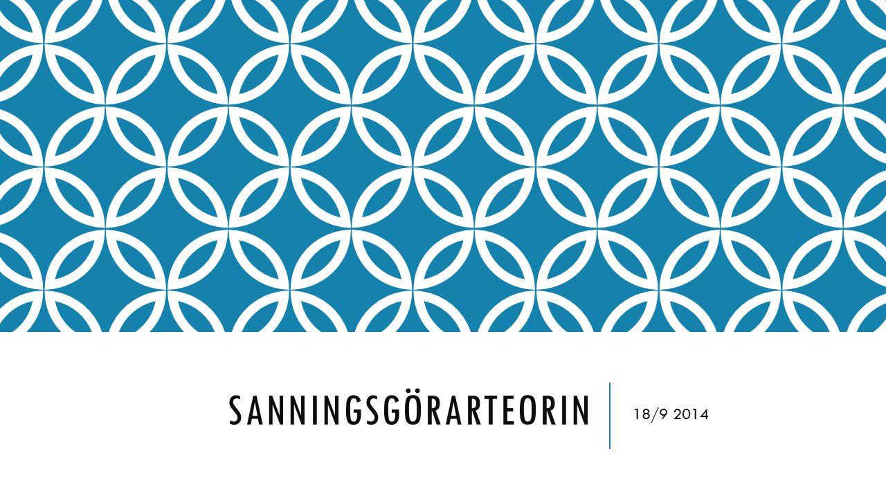 SANNINGSGÖRARTEORIN 18/9 2014
