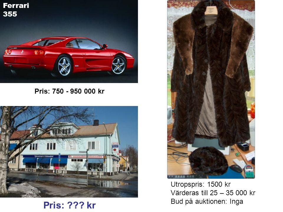 Pris: 750 - 950 000 kr Utropspris: 1500 kr Värderas till 25 – 35 000 kr Bud på auktionen: Inga Pris: .