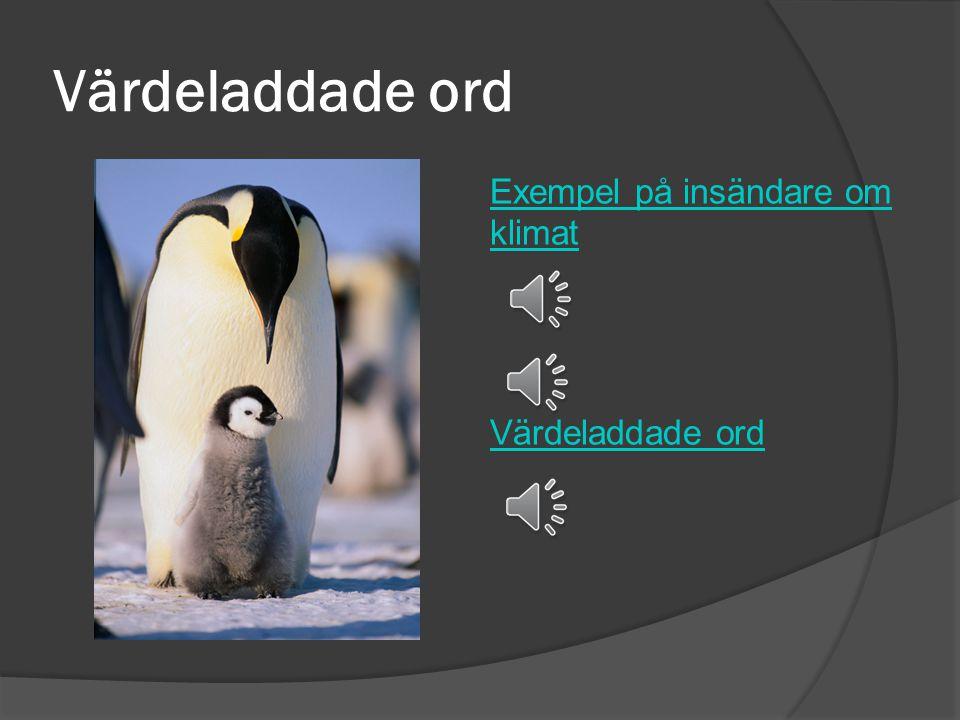 Värdeladdade ord Exempel på insändare om klimat Värdeladdade ord