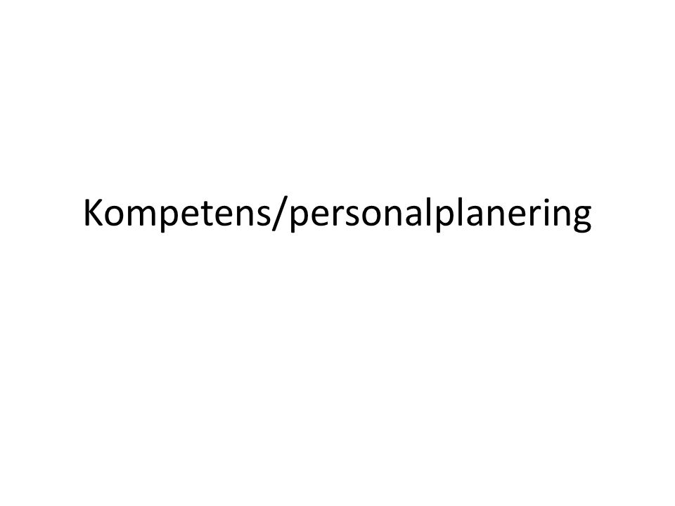 Kompetens/personalplanering