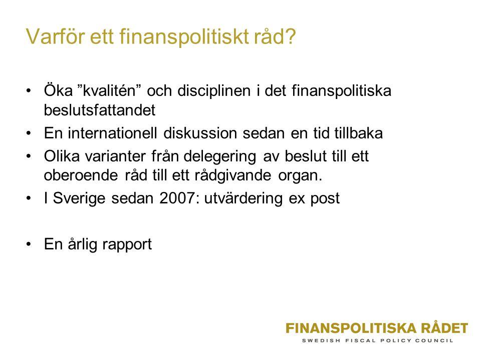 Varför ett finanspolitiskt råd.