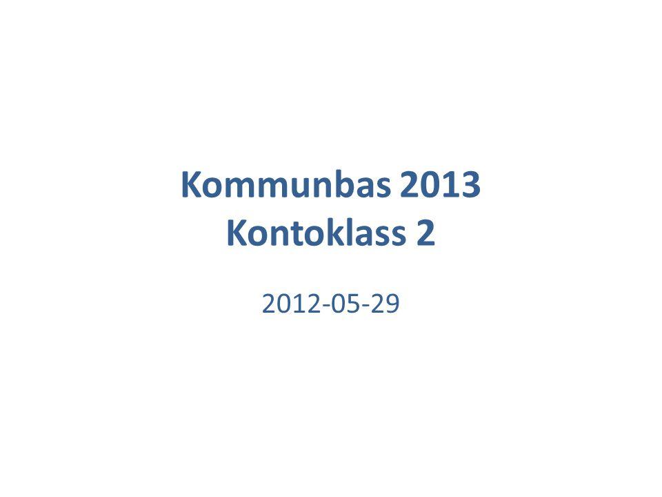 Kommunbas 2013 Kontoklass 2 2012-05-29