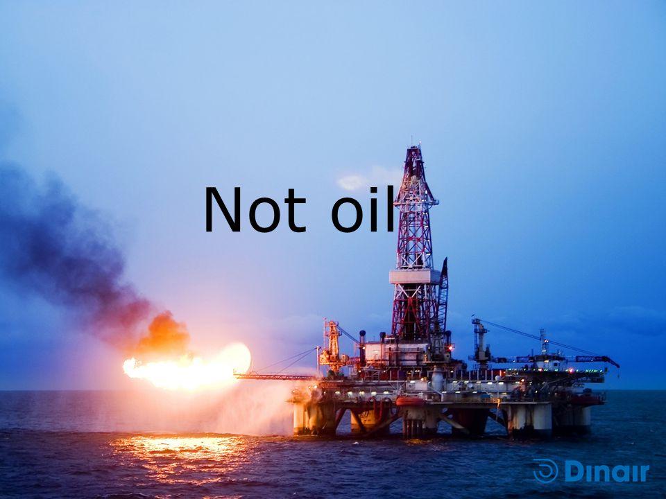 Not oil