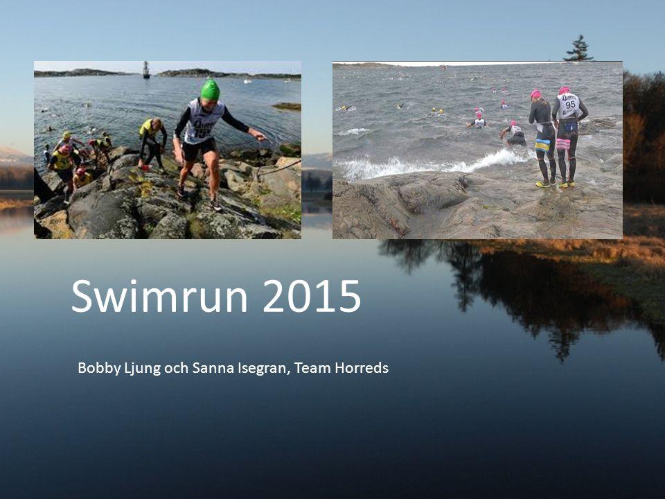 Swimrun 2015 Bobby Ljung och Sanna Isegran, Team Horreds