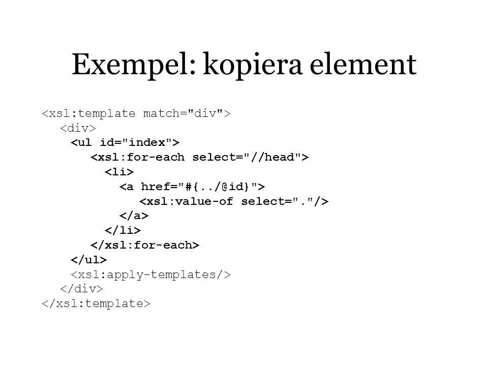 Exempel: kopiera element