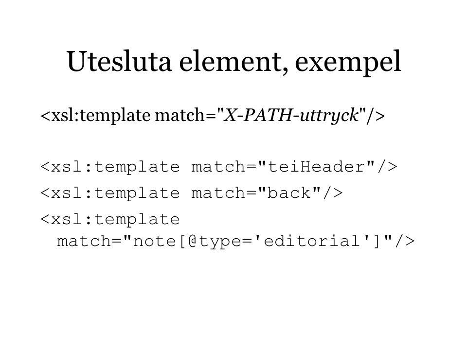 Utesluta element, exempel