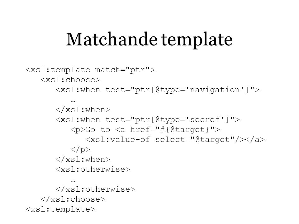 Matchande template … Go to …