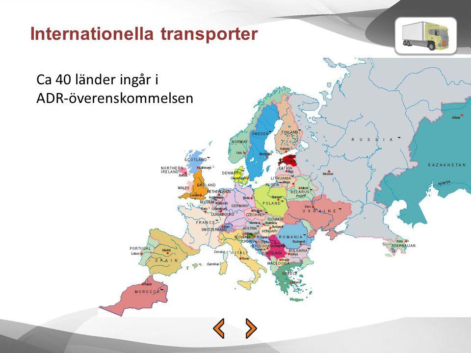 Internationella transporter Ca 40 länder ingår i ADR-överenskommelsen