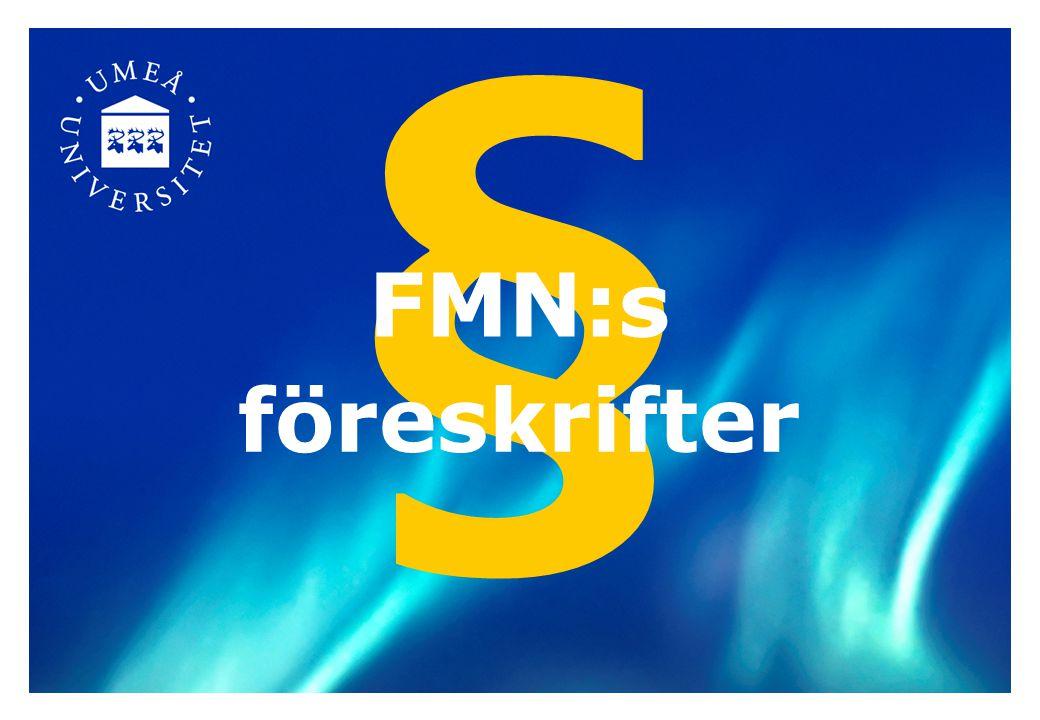 § föreskrifter FMN:s