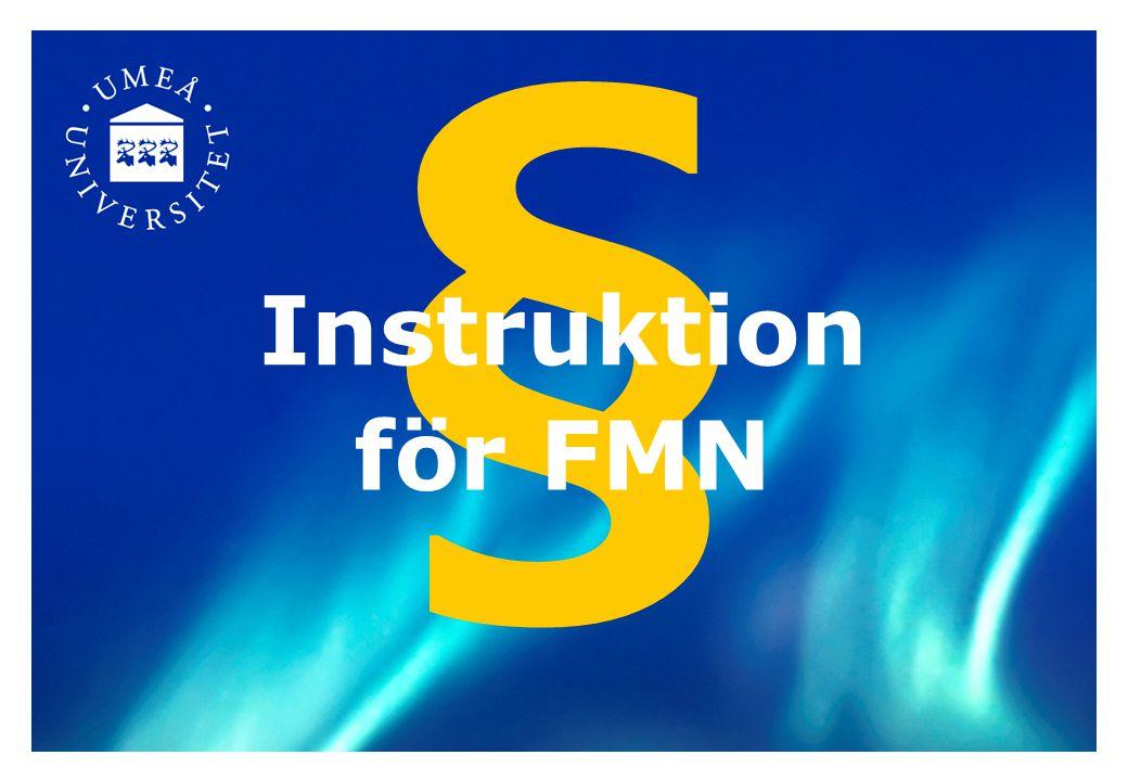§ för FMN Instruktion