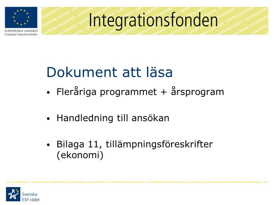 Dokument att läsa Fleråriga programmet + årsprogram Handledning till ansökan Bilaga 11, tillämpningsföreskrifter (ekonomi)