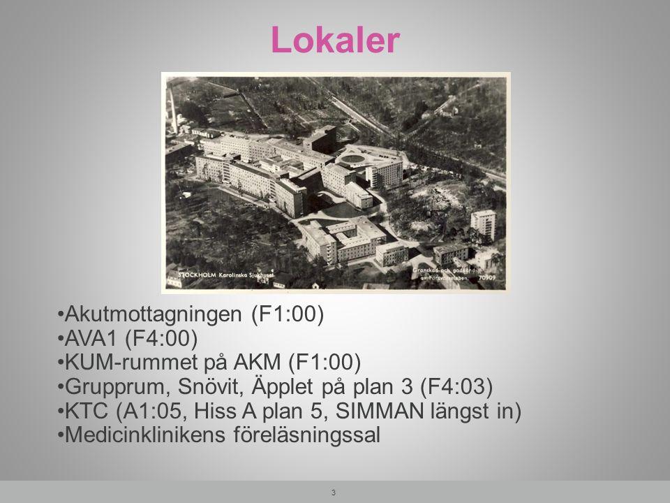 Lokaler 3 Akutmottagningen (F1:00) AVA1 (F4:00) KUM-rummet på AKM (F1:00) Grupprum, Snövit, Äpplet på plan 3 (F4:03) KTC (A1:05, Hiss A plan 5, SIMMAN