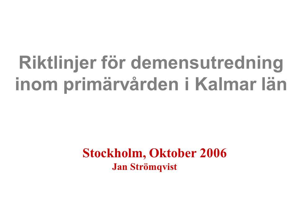 WWW.LTKALMAR.SE Landstinget i Kalmar län Demensprogrammet, Jan Strömqvist 2004-09-271 Prevalens/incidens demens i Sverige 150.000 med demens –97.000 Kvinnor –53.000 Män 12.000 under 65 år 110.000 med Alzheimers typ (AD) 85.000 med mild och medel AD 24.000 nyinsjuknade per år