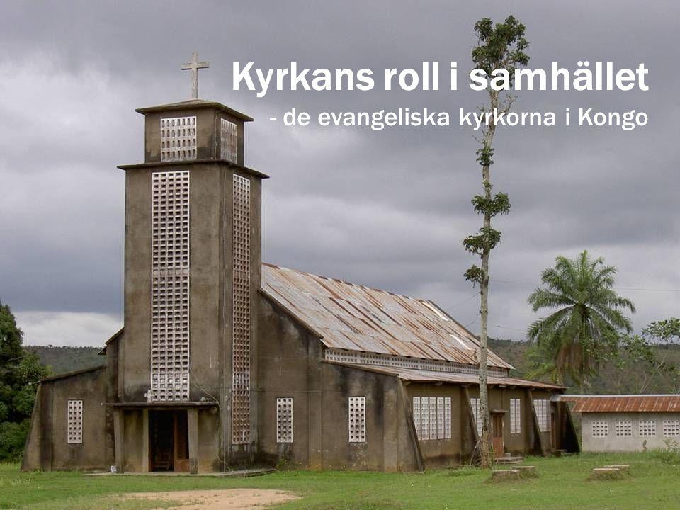 Kyrkans roll i samhället - de evangeliska kyrkorna i Kongo