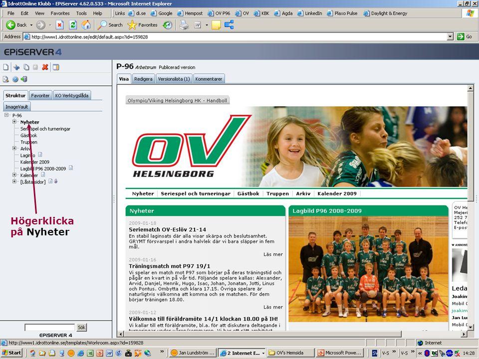 29 Jan Lundström OV's Hemsida Baskunskaper Logga in Upprätta och redigera nyhet Lägga till bilder/dokument Upprätta och redigera kalenderaktivitet
