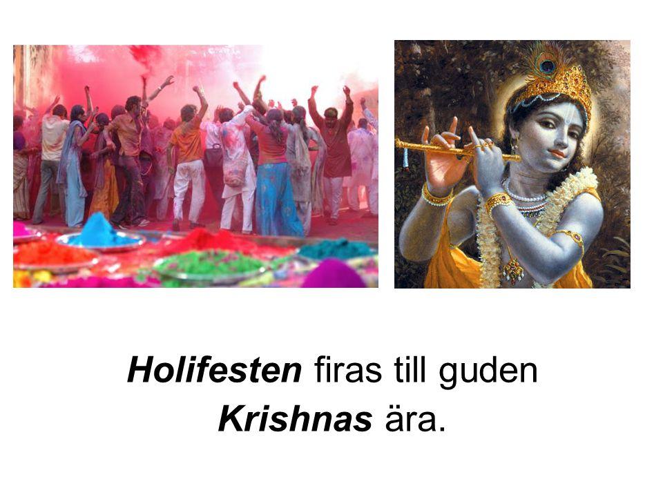 Holifesten firas till guden Krishnas ära.
