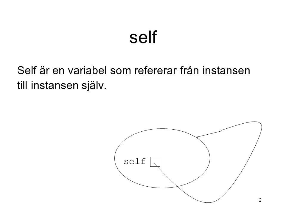 3 Speciella metoder Vid jämförelse av två instanser av samma klass anropas: __cmp__(self, other) Ska returnera negativt tal om self other.