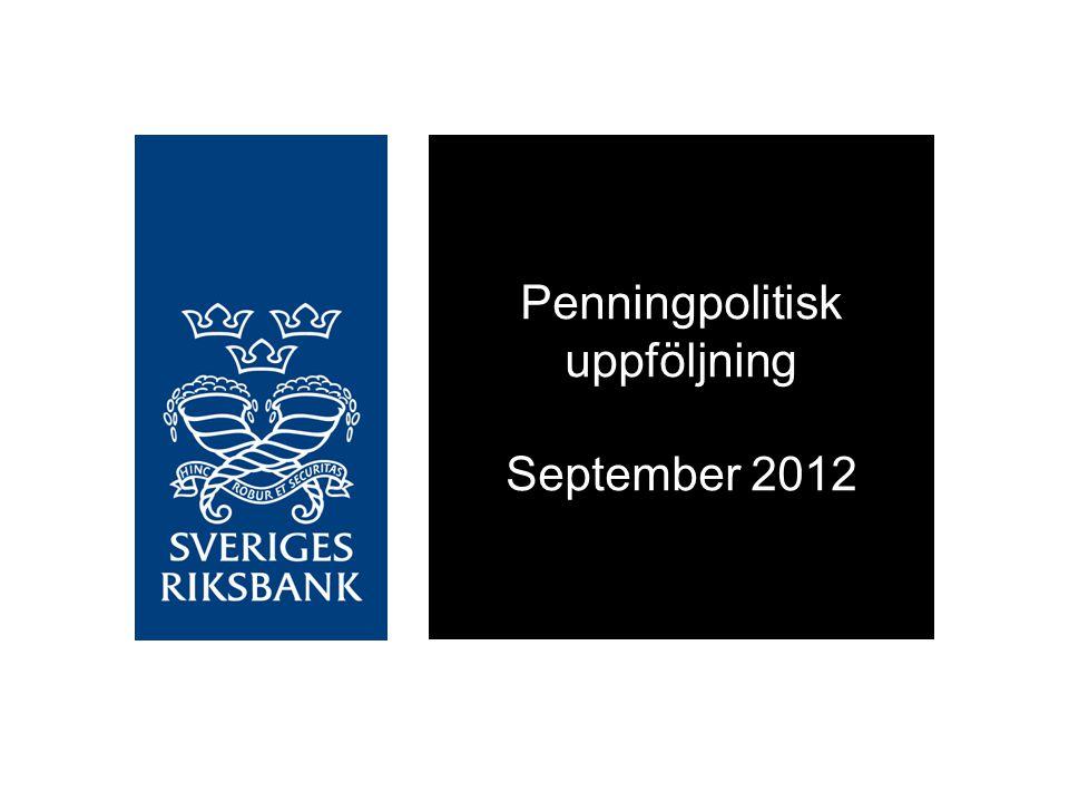 Penningpolitisk uppföljning September 2012