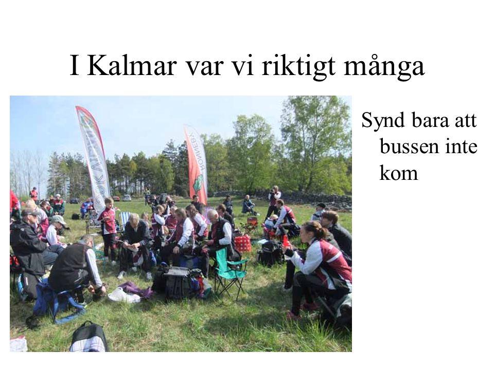 I Kalmar var vi riktigt många Synd bara att bussen inte kom