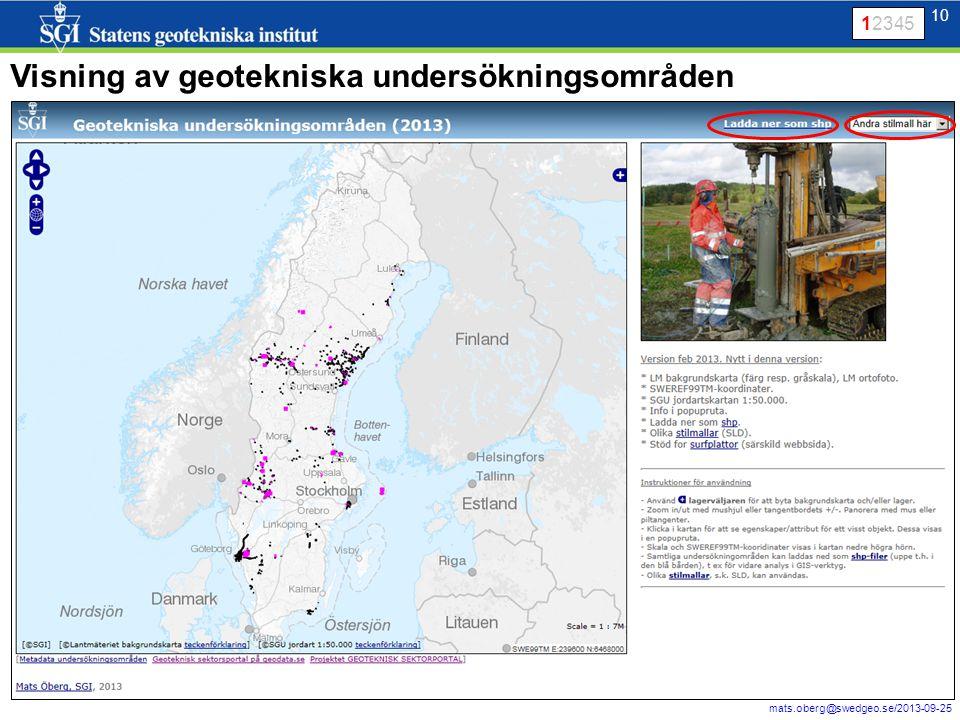 10 mats.oberg@swedgeo.se/2013-09-25 10 Visning av geotekniska undersökningsområden 12345