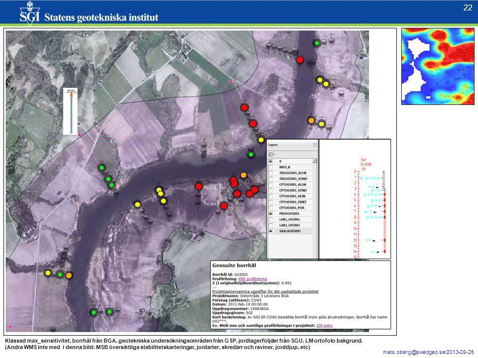 22 mats.oberg@swedgeo.se/2013-09-25 22 Klassad max_sensitivitet, borrhål från BGA, geotekniska undersökningsområden från GSP, jordlagerföljder från SG