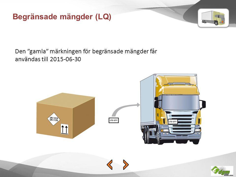 """Begränsade mängder (LQ) Den """"gamla"""" märkningen för begränsade mängder får användas till 2015-06-30"""
