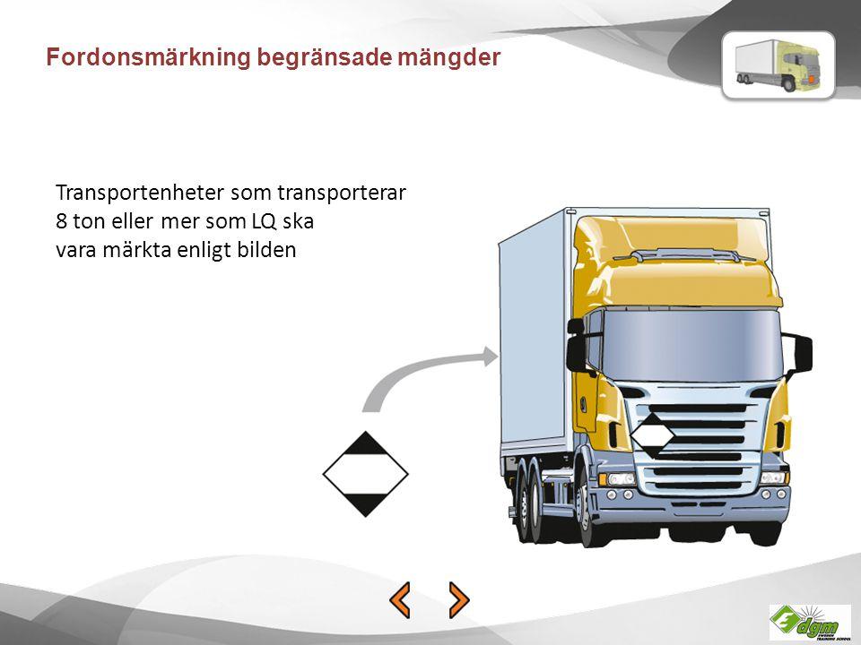 Fordonsmärkning begränsade mängder Transportenheter som transporterar 8 ton eller mer som LQ ska vara märkta enligt bilden