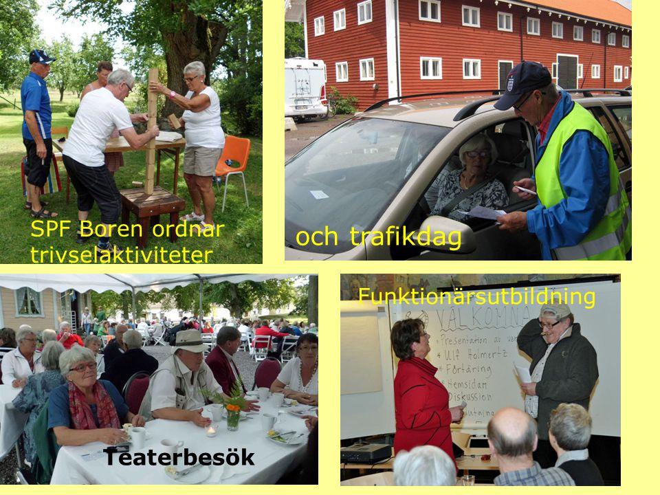och trafikdag SPF Boren ordnar trivselaktiviteter Teaterbesök Funktionärsutbildning