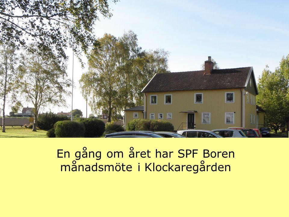 En gång om året har SPF Boren månadsmöte i Klockaregården