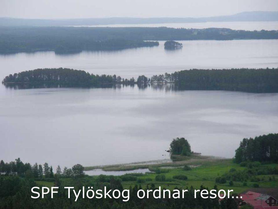 SPF Tylöskog ordnar resor…