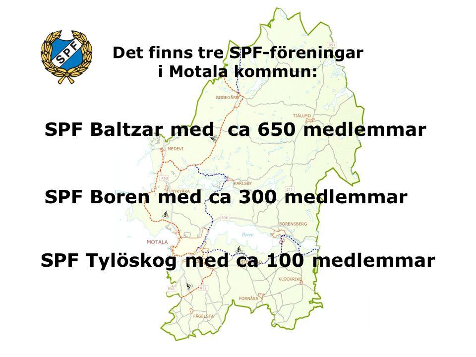 Det finns tre SPF-föreningar i Motala kommun: SPF Baltzar med ca 650 medlemmar SPF Boren med ca 300 medlemmar SPF Tylöskog med ca 100 medlemmar