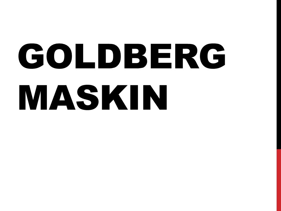 GOLDBERG MASKIN