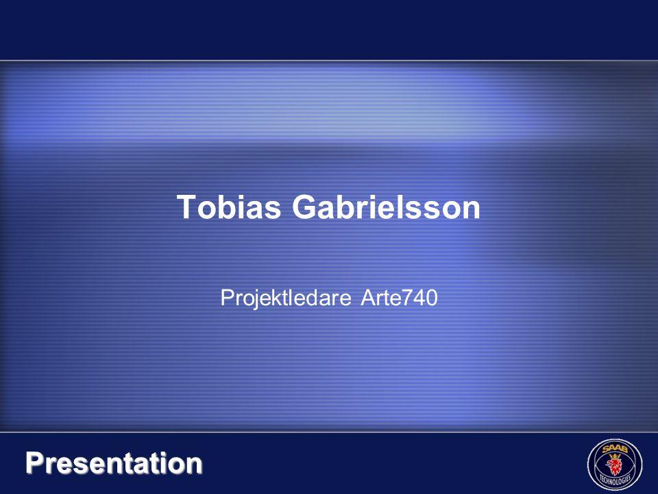 Tobias Gabrielsson Projektledare Arte740 Presentation
