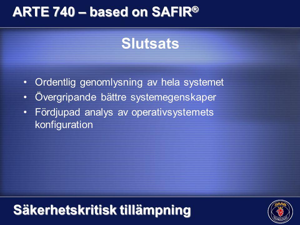 Slutsats Ordentlig genomlysning av hela systemet Övergripande bättre systemegenskaper Fördjupad analys av operativsystemets konfiguration ARTE 740 – b