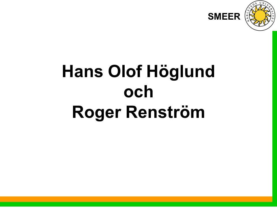 SMEER Hans Olof Höglund och Roger Renström