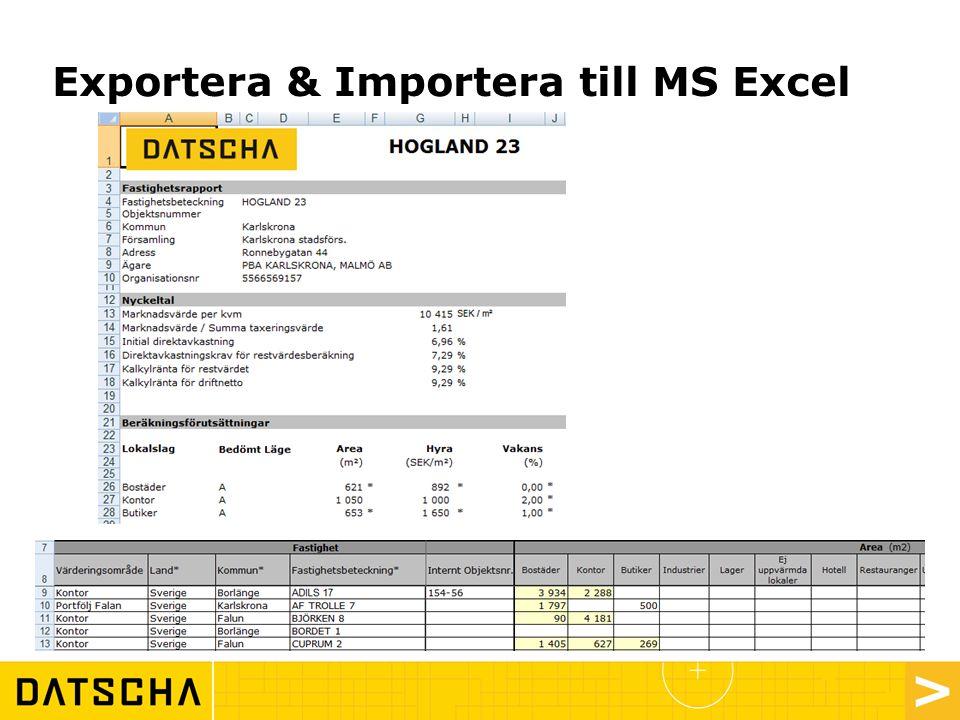 Exportera & Importera till MS Excel
