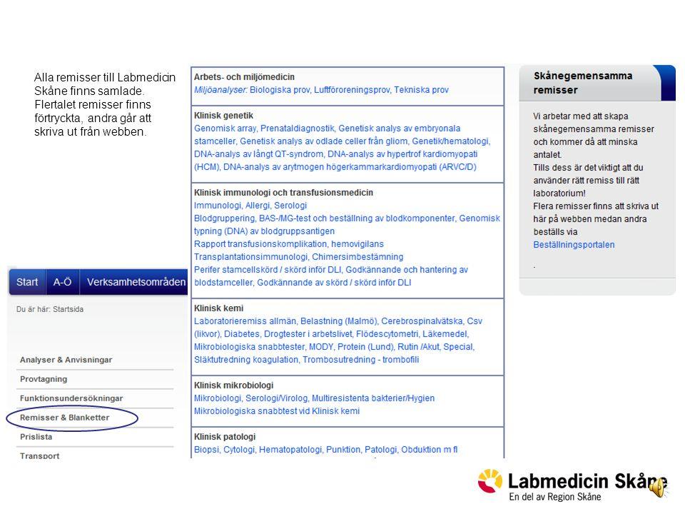 Alla remisser till Labmedicin Skåne finns samlade.