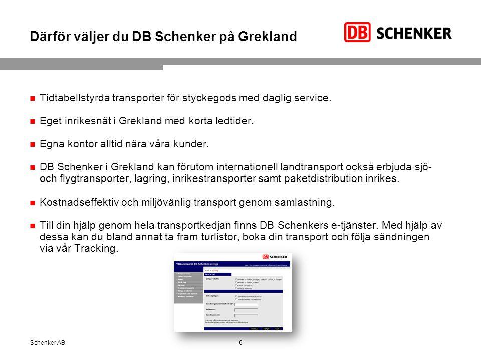 Därför väljer du DB Schenker på Grekland Tidtabellstyrda transporter för styckegods med daglig service. Eget inrikesnät i Grekland med korta ledtider.