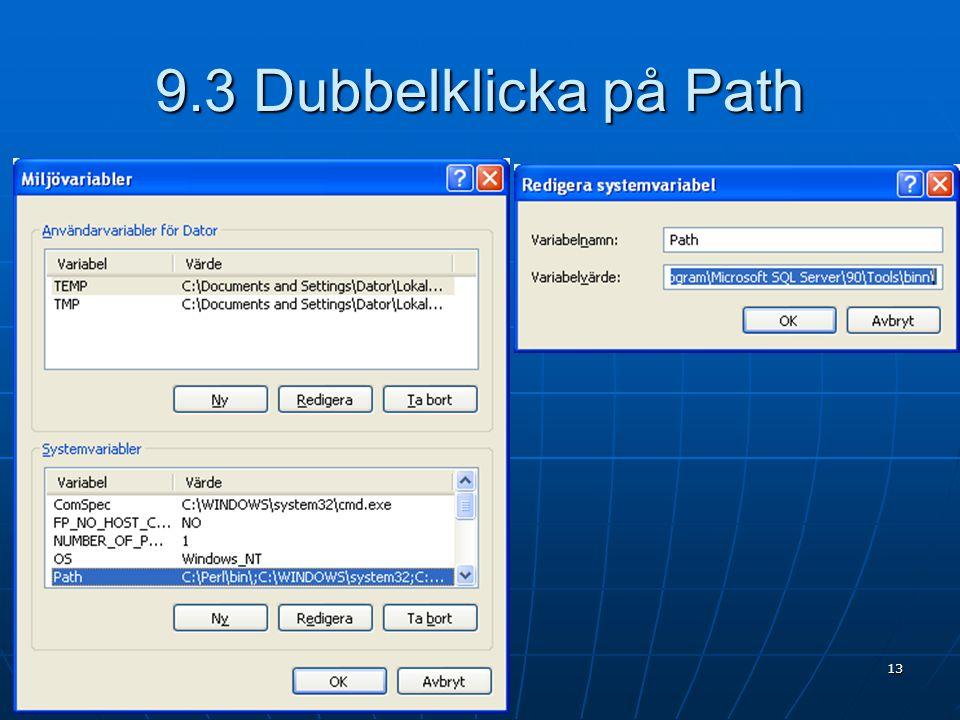 9.3 Dubbelklicka på Path 13