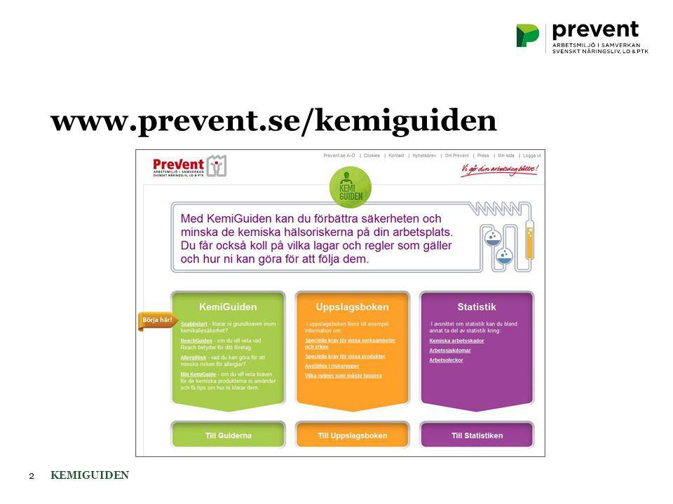 2 www.prevent.se/kemiguiden