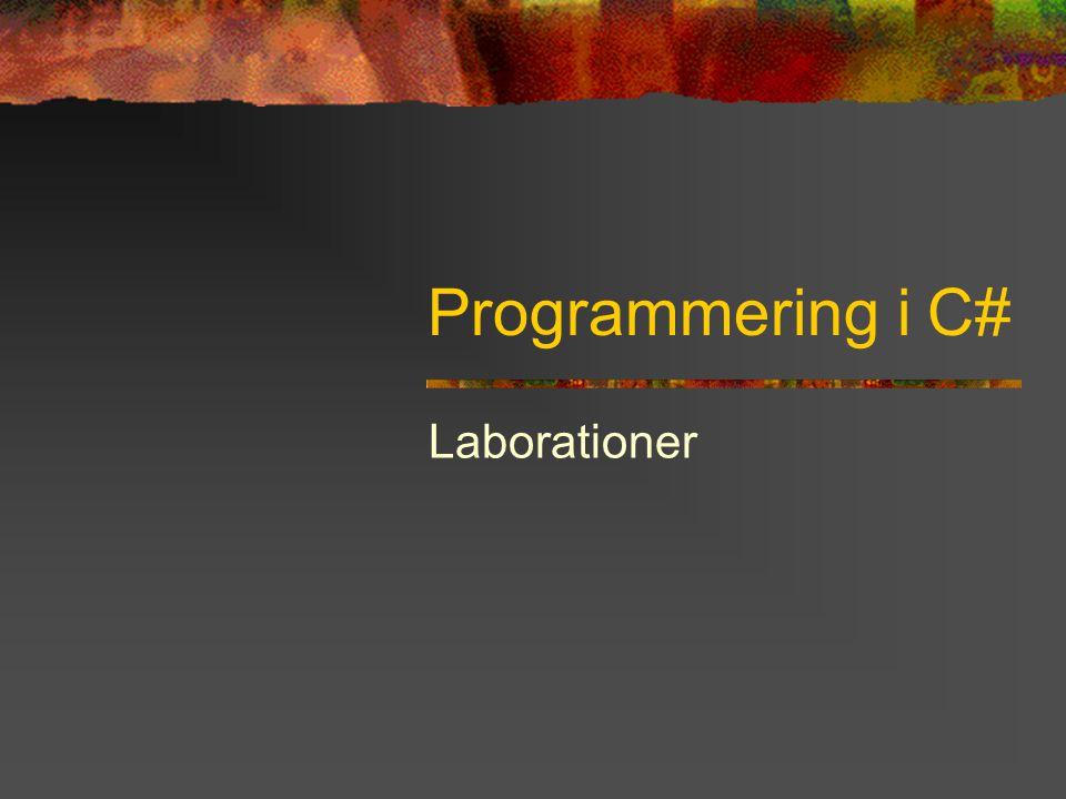 Programmering i C# Laborationer