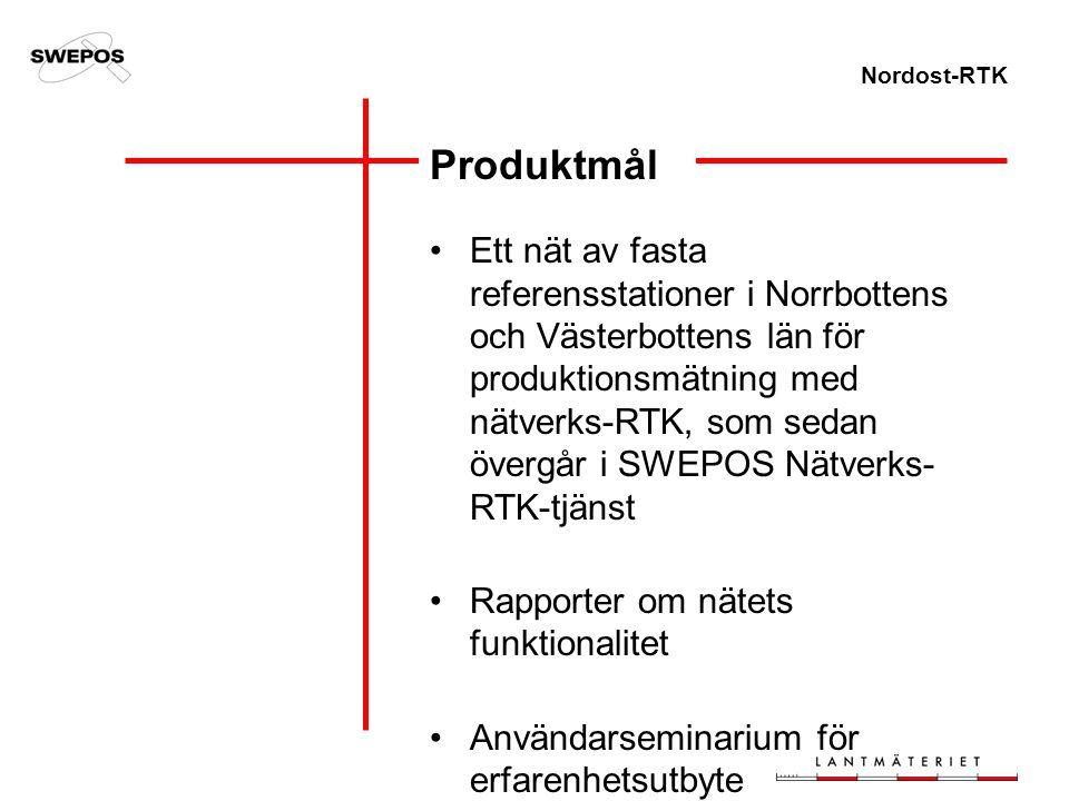 Nordost-RTK Produktmål Ett nät av fasta referensstationer i Norrbottens och Västerbottens län för produktionsmätning med nätverks-RTK, som sedan överg