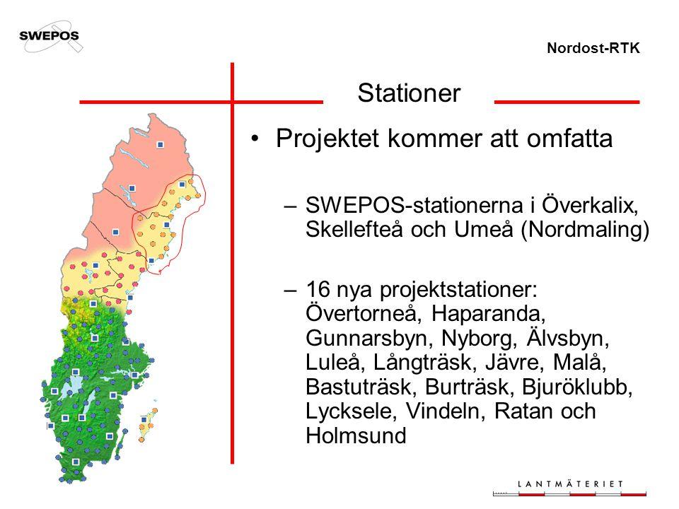 Nordost-RTK Stationer Projektet kommer att omfatta –SWEPOS-stationerna i Överkalix, Skellefteå och Umeå (Nordmaling) –16 nya projektstationer: Övertor