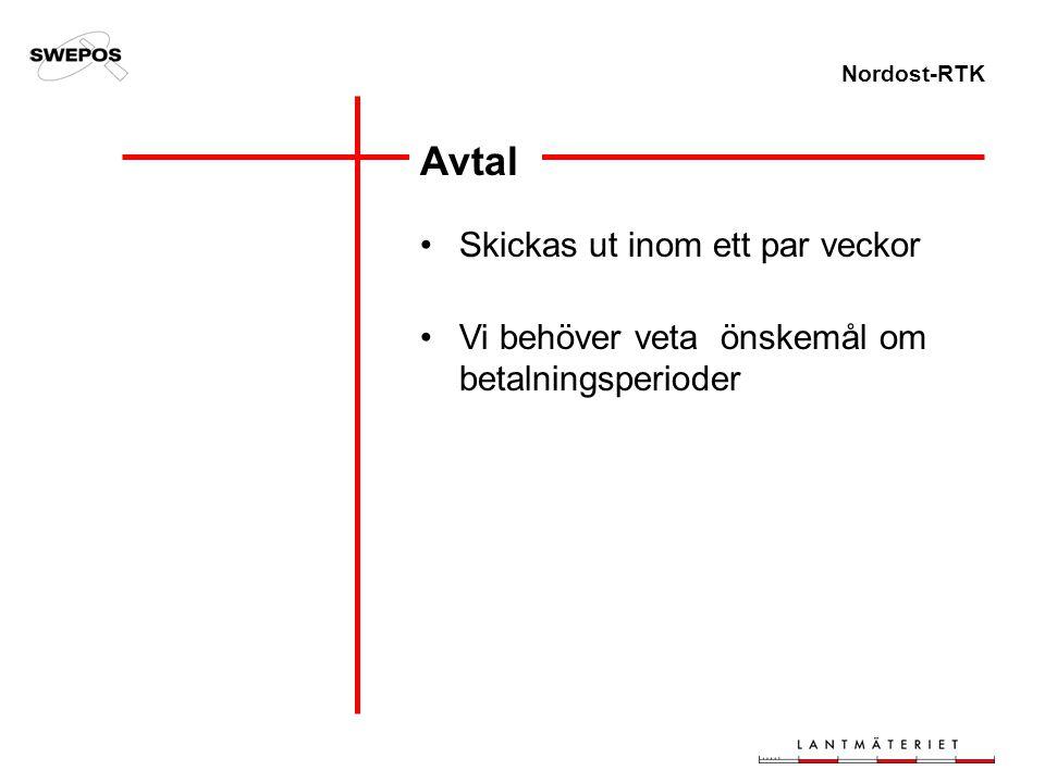 Nordost-RTK Avtal Skickas ut inom ett par veckor Vi behöver veta önskemål om betalningsperioder